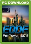 EDDF for Tower! 2011