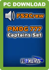FS2Crew PMDG 777 Captain's Set