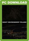 Night Environment Poland