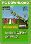 Bush Pilots South - Bolivia Episode 2