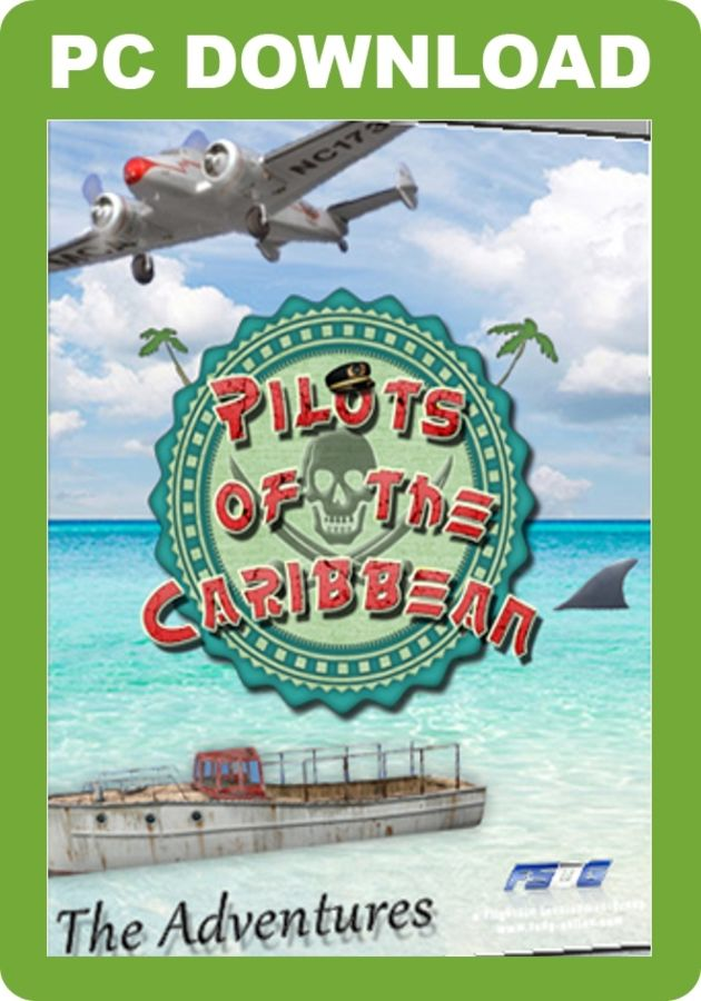 Just Flight - FSDG - Pilots of the Caribbean - The Adventures