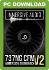 Immersive Audio - 737NG CFM Immersion Sound Pack HD v2