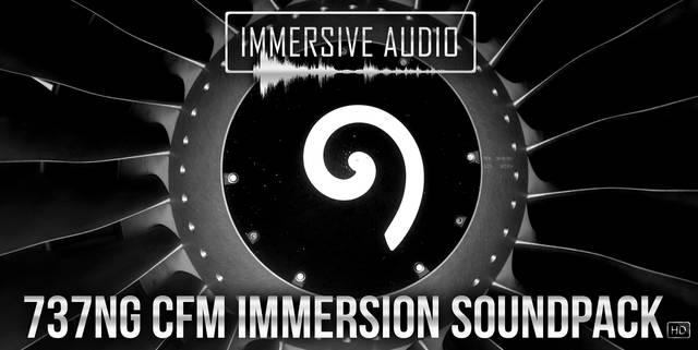 Immersive Audio - 737NG CFM Immersion Sound Pack