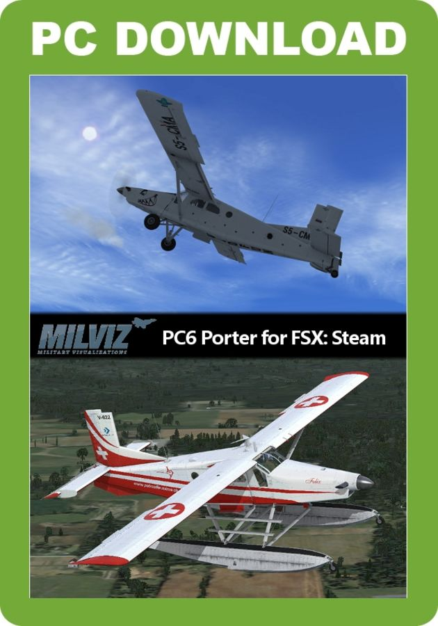 Just Flight - Milviz PC-6 Porter (for FSX Steam Edition)