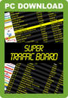 Super Traffic Board