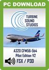 TSS Airbus 320 CFM56-5B4 Pilot Edition v2 Sound Package