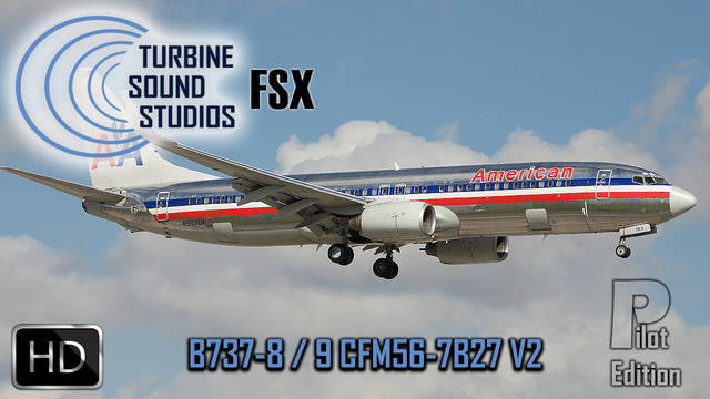 TSS Boeing 737-800/900 CFM56-7B27 Pilot Edition v2 Sound Package