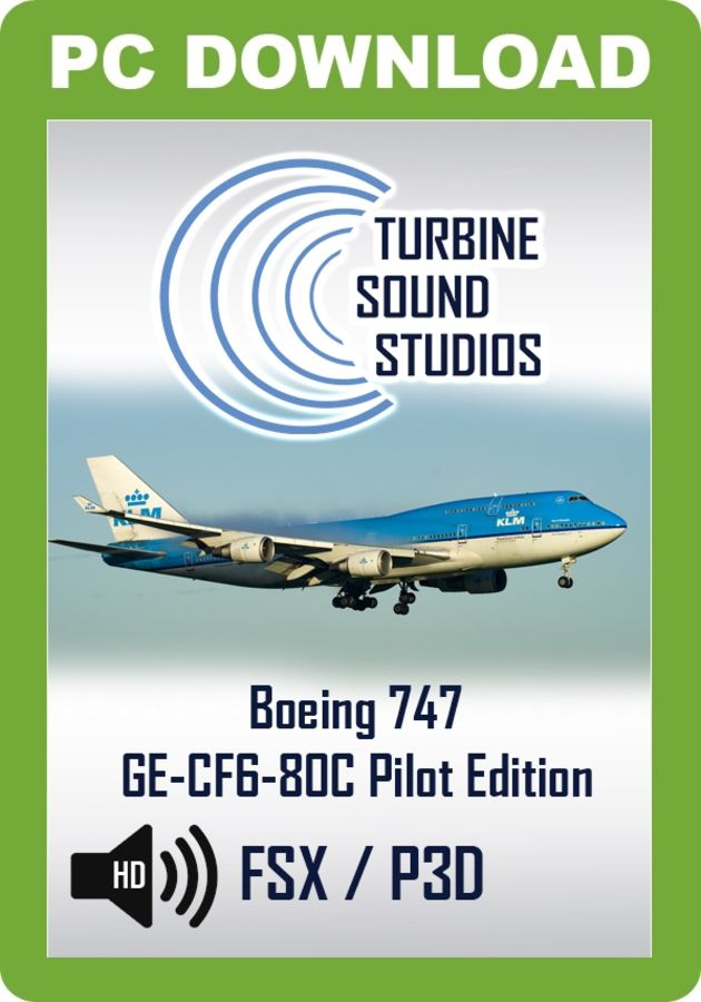 Just Flight - TSS Boeing 747 GE-CF6-80C Pilot Edition Sound