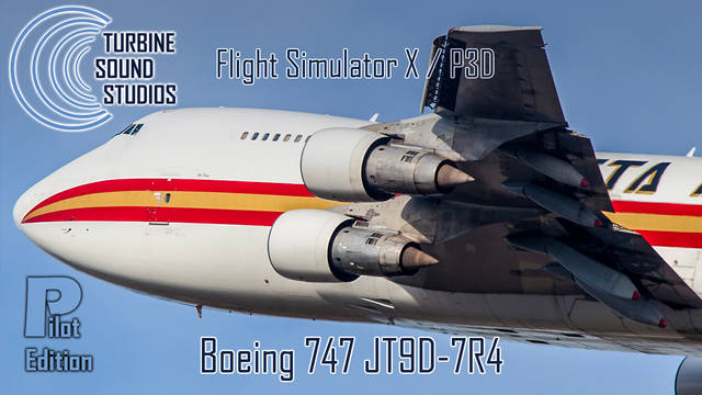 TSS Boeing 747 PW- JT9D-7R4 Pilot Edition Sound Package