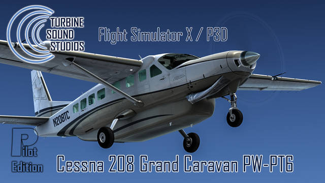 TSS Cessna 208 Grand Caravan PW-PT6 Pilot Edition Sound Package