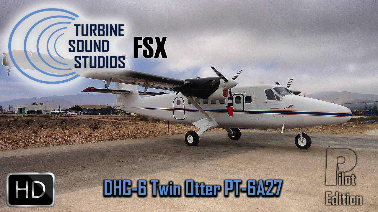 Just Flight - TSS DHC-6 Twin Otter Pilot Edition Sound Package
